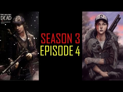 The Walking Dead Game Season 3 Episode 4 FULL EPISODE The Walking Dead Game Gameplay - No Commentary