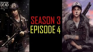 The Walking Dead Game Season 3 Episode 4 FULL EPISODE The Walking Dead Game Gameplay - No Commentary