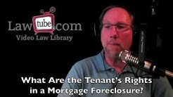 What are the tenant's rights in a mortgage foreclosure?