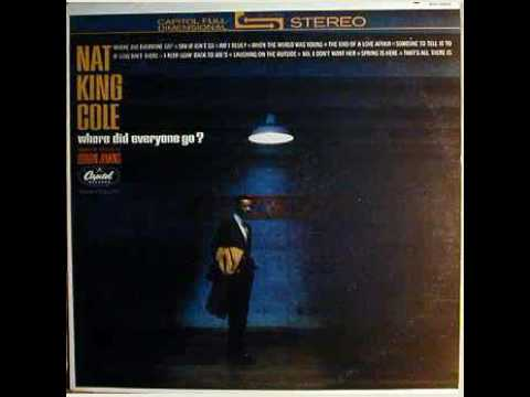 Nat King Cole - Where Did Everyone Go