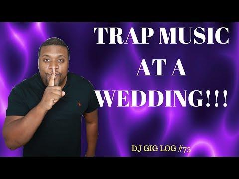 DJ GIG LOG #75 | TRAP MUSIC AT A WEDDING | MOBILE DJ