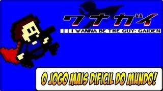 O JOGO MAIS DIFICIL DO MUNDO I WANNA BE THE GUY GAIDEN