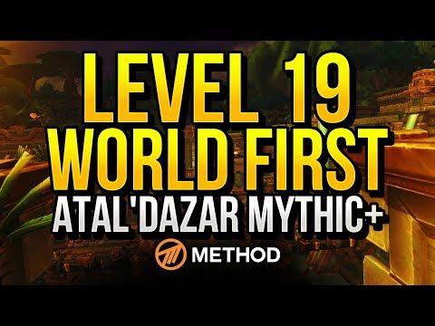 Level 19 WORLD FIRST Atal'Dazar Mythic+ | Method