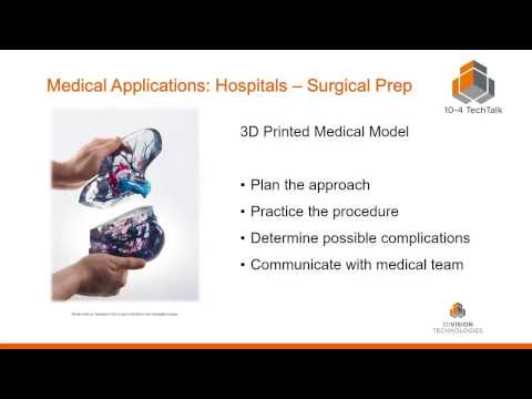 10-4 TechTalk - Common Uses for 3D Printing in Medical Applications