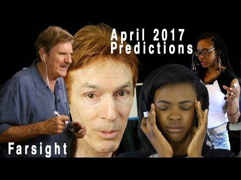 Remote Viewing April 2017: Farsight Predictions