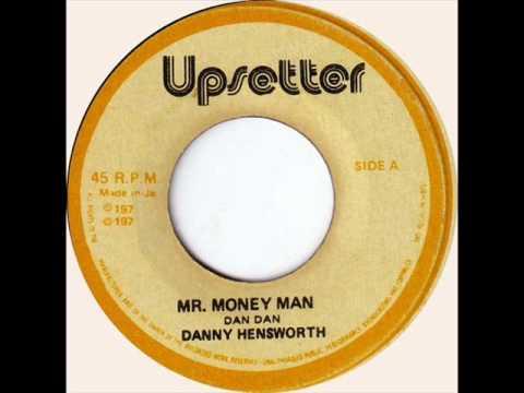 Danny Hensworth - Mr Money Man