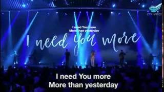 I Need You More (Jesus Culture) @CHC // Annabel Soh
