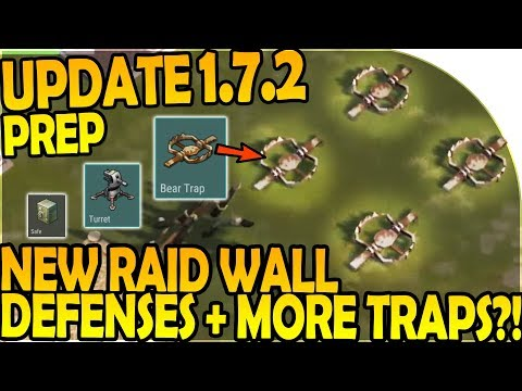 UPDATE 1.7.2 PREP - NEW RAID WALL DEFENSES + MORE TRAPS?! - Last Day On Earth Survival 1.7.1 Update