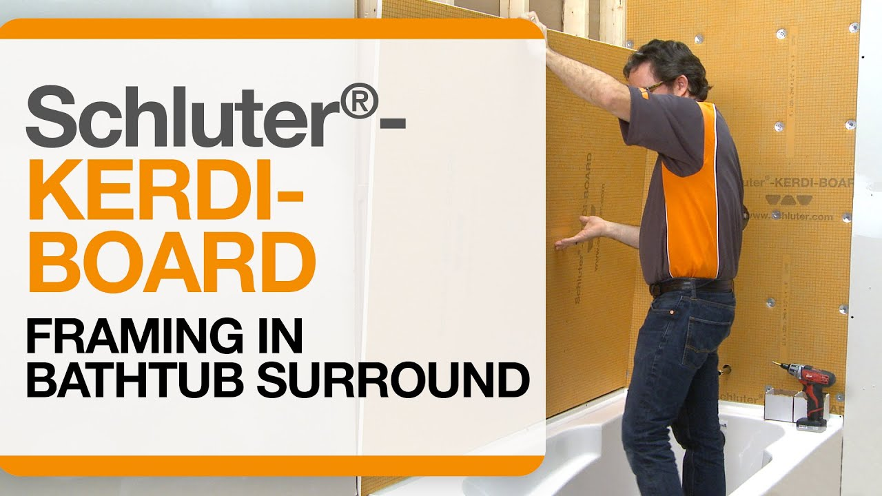 Schluter kerdi board over framing in bathtub surround applications youtube - Installing tile around bathtub ...