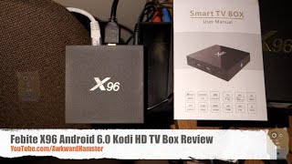Febite X96 Android 6.0 Kodi HD TV Box Review