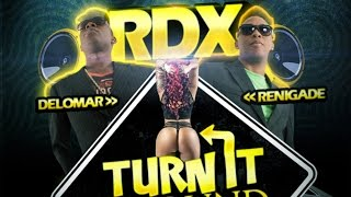 RDX - Turn It Around - November 2014