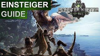 Monster Hunter World: Einsteiger / Anfänger Guide (Deutsch/German)