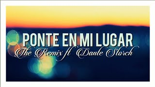 Ponte En Mi Lugar - The Remix ft.Dante Storch