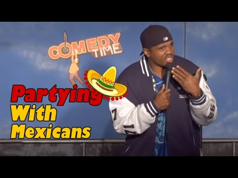 Partying with Mexicans (Stand Up Comedy)