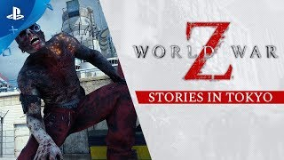 World War Z - Stories in Tokyo | PS4