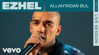 Ezhel - Allah   indan Bul  Live    ROUNDS   Vevo Resimi