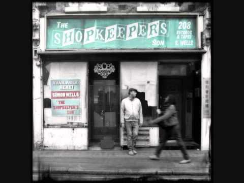 SIMON WELLS: THE SHOPKEEPER'S SON - FULL ALBUM Mp3