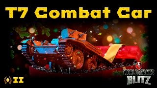 Обзор T7 Combat Car - Танк или слот? [WoT: Blitz]