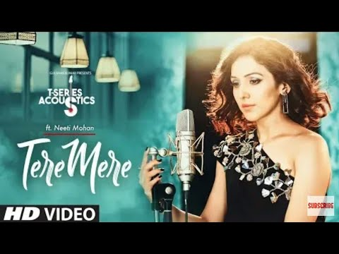 Tere Mere - Mp3 Song | T-Series Acoustics | NEETI MOHAN | Chef | Bollywood Songs