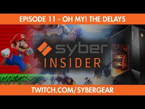 OH MY THE DELAYS - SYBER INSIDER S1-011