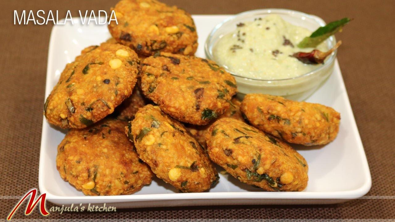 masala vada recipe by manjula manjulas kitchen - Manjulas Kitchen 2