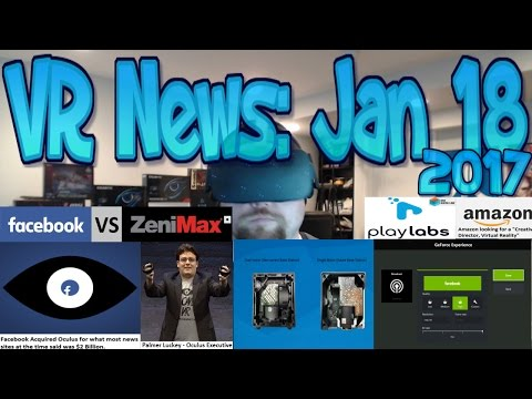 VR News: Jan 18 – Palmer Luckey vs Zenimax Lawyers – Vive Lighthouse Update & More!