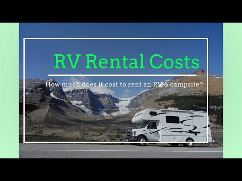 How Much Does It Cost To Rent An RV? - What Do Campsites Cost?