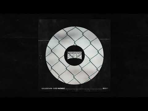 Vito Mendez - Lockdown
