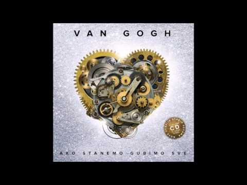 Van Gogh - Da li zna - (Audio 2016)