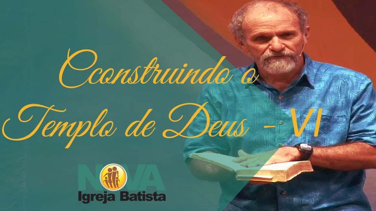 CONSTRUINDO O TEMPLO DO SENHOR - VI - DISTINTIVOS