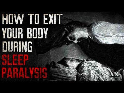 """How To Exit Your Body During Sleep Paralysis"" Creepypasta"