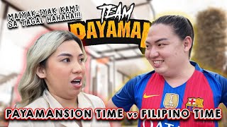 PAYAMANSION TIME vs. FILIPINO TIME! | NAG-BIRTHDAY SI JASMIN ANO BA HAHAHA!!!