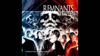 Remnants of the Fallen - Perpetual Immaturity [Full Album] [HD]