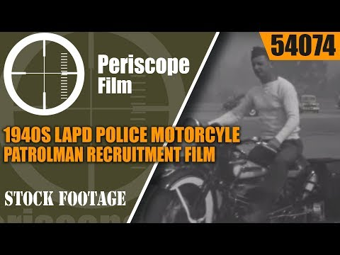 1940s LAPD POLICE MOTORCYLE PATROLMAN RECRUITMENT FILM  INDIAN SCOUT MOTORCYCLE 54074