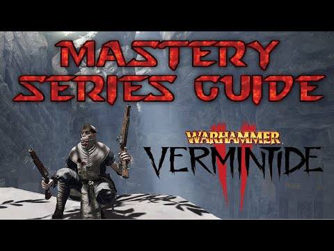 Vermintide 2 l Zealot Mastery Guide l Talents Traits Tactics
