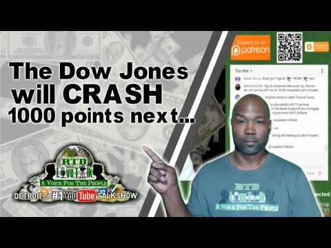 "RTD Live Talk w/ Mike: ""The Dow Jones Will Crash 1000 Points Next..."""