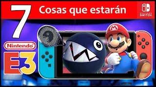 E3 2018 Nintendo Switch - 7 Cosas que estarán