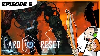 Hard Reset Redux - A F*^Cking Katana! - Episode 6 - (PC Gameplay)