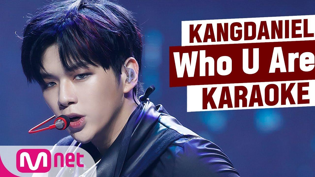 ♪ KANG DANIEL - Who U Are KARAOKE ♪
