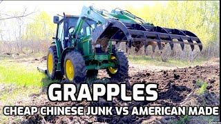 Grapples and Root Rakes- Chinese JUNK VS American Made