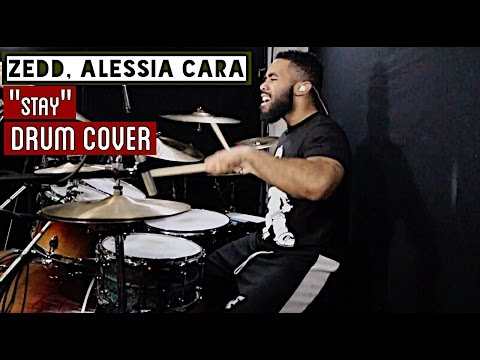 "Zedd, Alessia Cara - ""Stay"" Drum Cover"