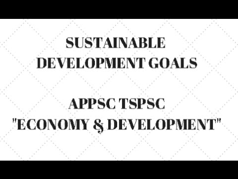 Sustainable Development Goals Post 2015-2030 || APPSC TSPSC - Economy and Development Paper