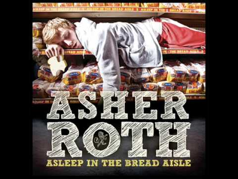 Asher Roth- Be By Myself