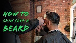 How to Skin Fade a Beard | Haircut Tutorial