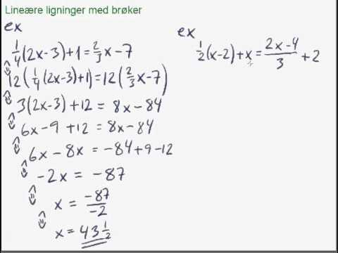 ligninger med brøk