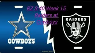 RZ S:40 Week 15 - Raiders at Cowboys
