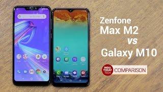 Galaxy M10 Vs ZenFone Max M2: Display, Camera and Design compared | India Today Tech