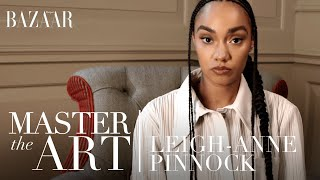 Leigh-Anne Pinnock on finding your voice | Master The Art | Bazaar UK