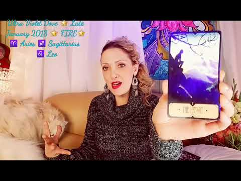 FIRE ZODIAC ♈ ARIES ♐ SAGITTARIUS ♌ LEO 🌟YOU. UNPLUGGED! 🌟 January 2018 Psychic angel tarot oracle