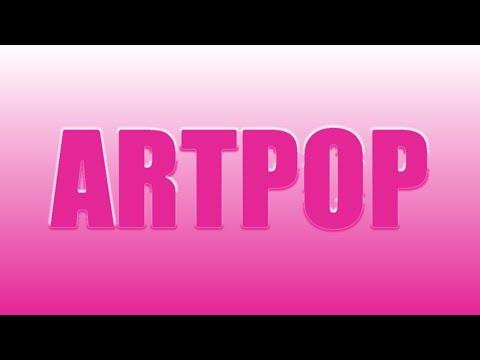 Lady Gaga - ARTPOP ALBUM In One Song